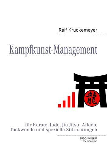 Kampfkunst Management für Karate, Judo, Jiu Jitsu, Aikido, Taekwondo und spezielle Stilrichtungen
