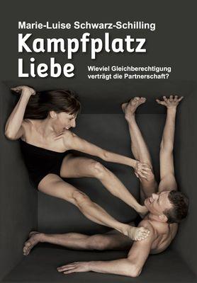 Kampfplatz Liebe