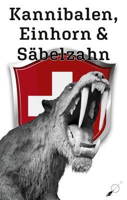 Kannibalen, Einhorn und Säbelzahn
