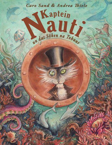 Kaptein Nauti un dat Söken na Tohuus