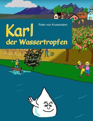 Karl der Wassertropfen