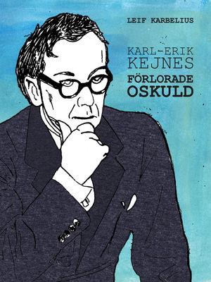 Karl-Erik Kejnes förlorade oskuld