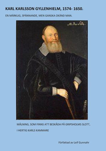 KARL KARLSSON GYLLENHIELM 1574 - 1650