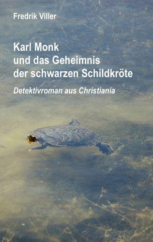Karl Monk und das Geheimnis der schwarzen Schildkröte