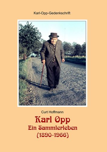 Karl Opp - Ein Sammlerleben (1890-1966)