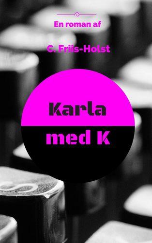Karla med K