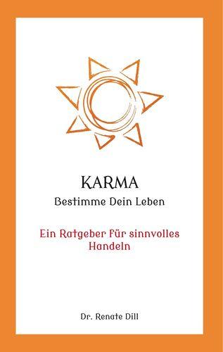 Karma - Bestimme dein Leben