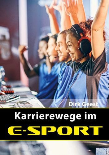 Karrierewege im E-Sport