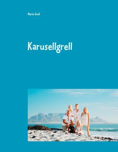 Karusellgrell
