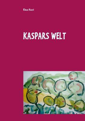 Kaspars  Welt