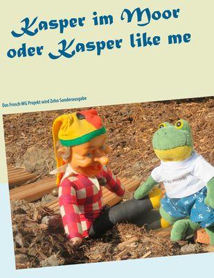 Kasper im Moor oder Kasper like me