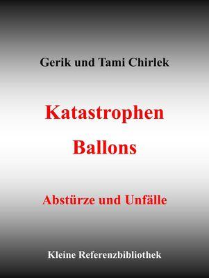 Katastrophen / Ballons - Abstürze und Unfälle