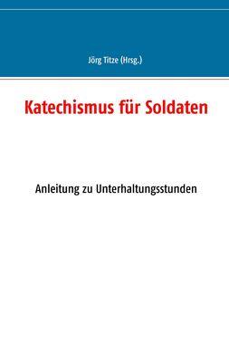 Katechismus für Soldaten