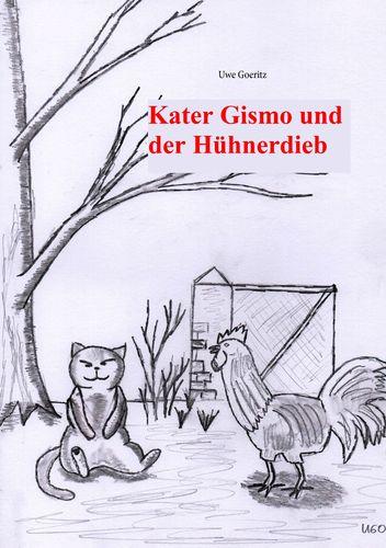 Kater Gismo und der Hühnerdieb