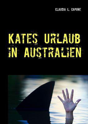 Kates Urlaub in Australien