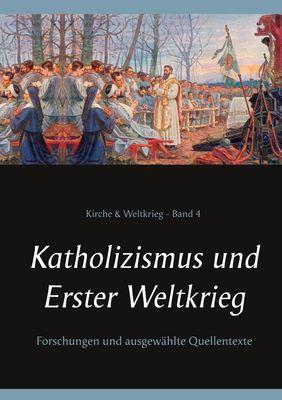 Katholizismus und Erster Weltkrieg
