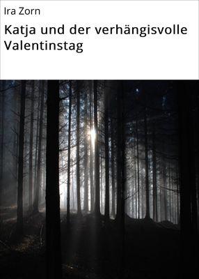 Katja und der verhängisvolle Valentinstag