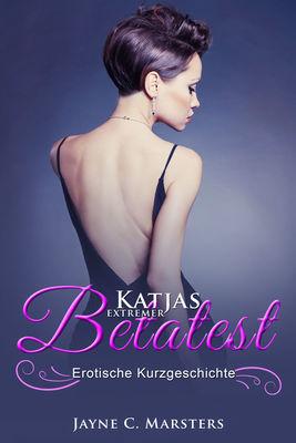 Katjas extremer Betatest