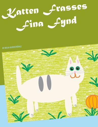Katten Frasses Fina Fynd