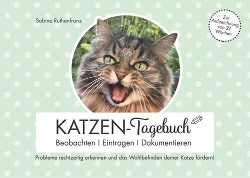 Katzen-Tagebuch - Beobachten - Eintragen - Dokumentieren
