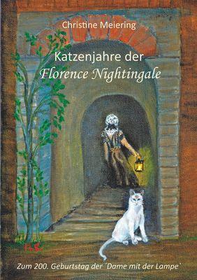 Katzenjahre der Florence Nightingale