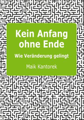 Kein Anfang ohne Ende