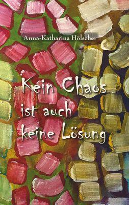 Kein Chaos ist auch keine Lösung