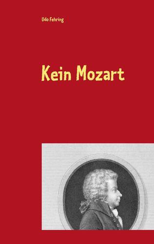 Kein Mozart