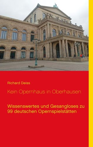 Kein Opernhaus in Oberhausen