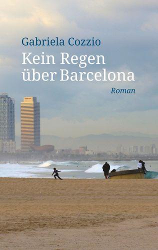 Kein Regen über Barcelona