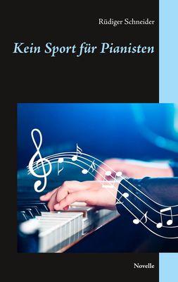 Kein Sport für Pianisten