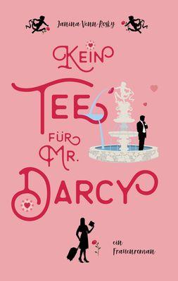 Kein Tee für Mr. Darcy
