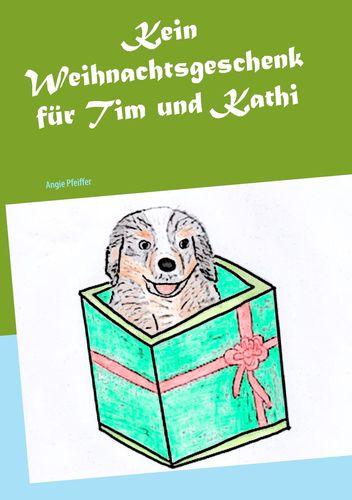 Kein Weihnachtsgeschenk für Tim und Kathi