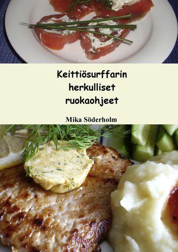 Keittiösurffarin herkulliset ruokaohjeet