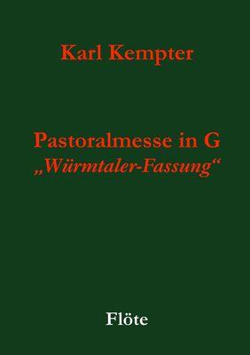 Kempter: Pastoralmesse in G. Flöte
