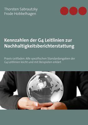 Kennzahlen der G4 Leitlinien zur Nachhaltigkeitsberichterstattung