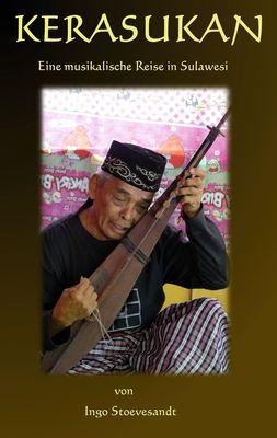 Kerasukan - eine musikalische Reise in Sulawesi