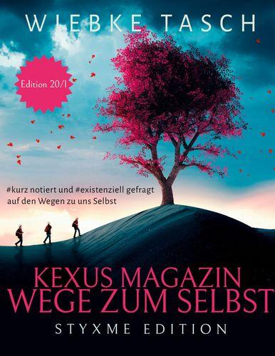 Kexus Magazin - Wege zum Selbst