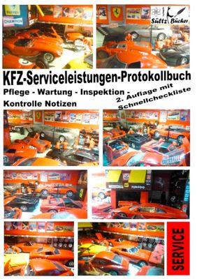 KFZ-Serviceleistungen-Protokollbuch - Wartung - Kontrolle - Notizen