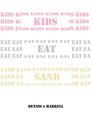 Kids Eat Sand