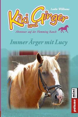 Kiki und Ginger - Immer Ärger mit Lucy