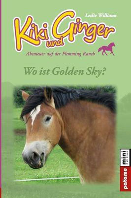 Kiki und Ginger - Wo ist Golden Sky?