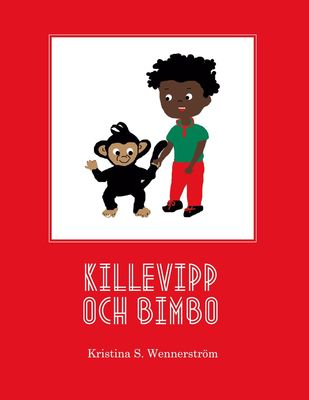 Killevipp och Bimbo