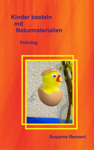 Kinder basteln mit Naturmaterialien