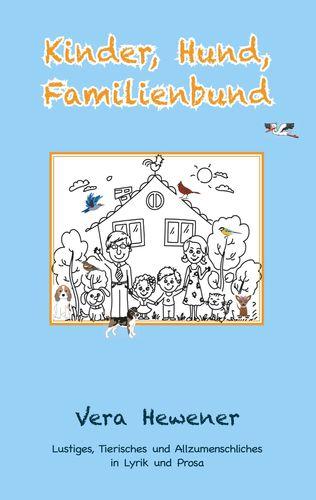 Kinder, Hund, Familienbund