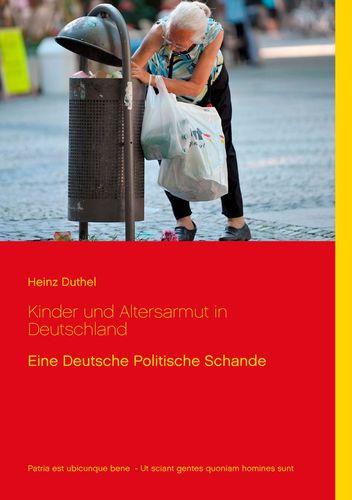 Kinder und Altersarmut in Deutschland