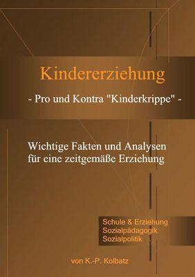 """Kindererziehung - Pro und Kontra """"Kinderkrippe"""" -"""