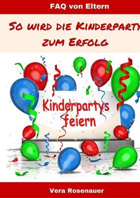 Kinderpartys gestalten und feiern