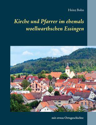 Kirche und Pfarrer im ehemals woellwarthschen Essingen