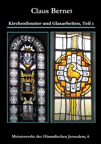 Kirchenfenster und Glasarbeiten, Teil 1
